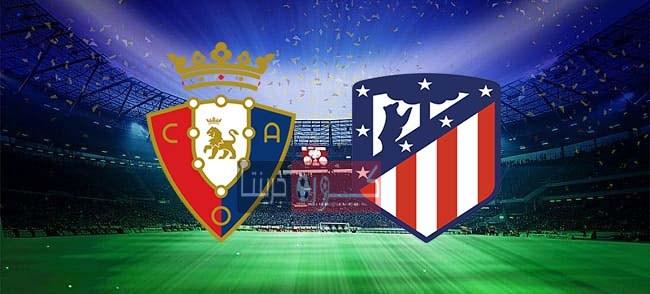 مشاهدة مباراة أتلتيكو مدريد وأوساسونا بث مباشر اليوم 31-10-2020