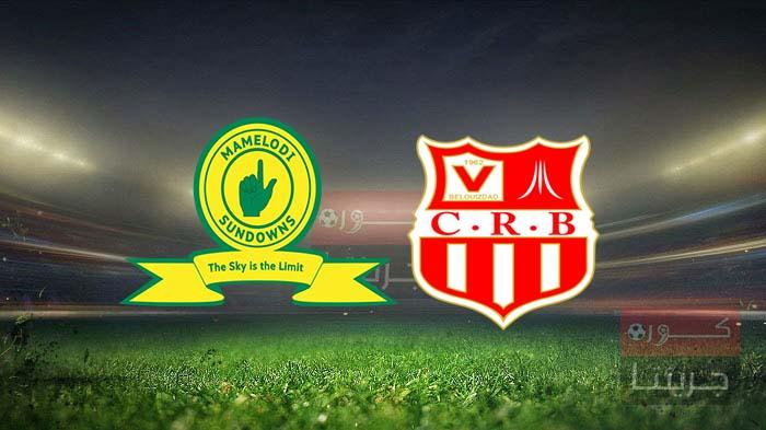 مشاهدة مباراة شباب بلوزداد وصن داونز بث مباشر اليوم 28-2-2021