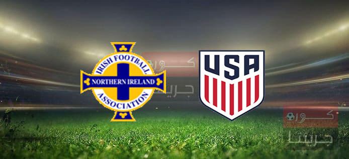 مشاهدة مباراة أمريكا وإيرلندا الشمالية بث مباشر اليوم 28-3-2021