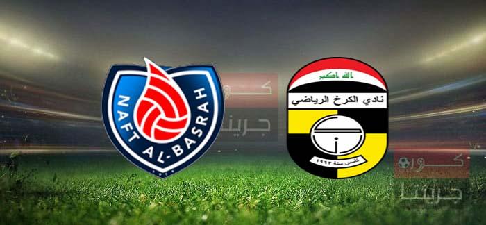 مشاهدة مباراة نفط البصرة والكرخ بث مباشر اليوم 3-6-2021